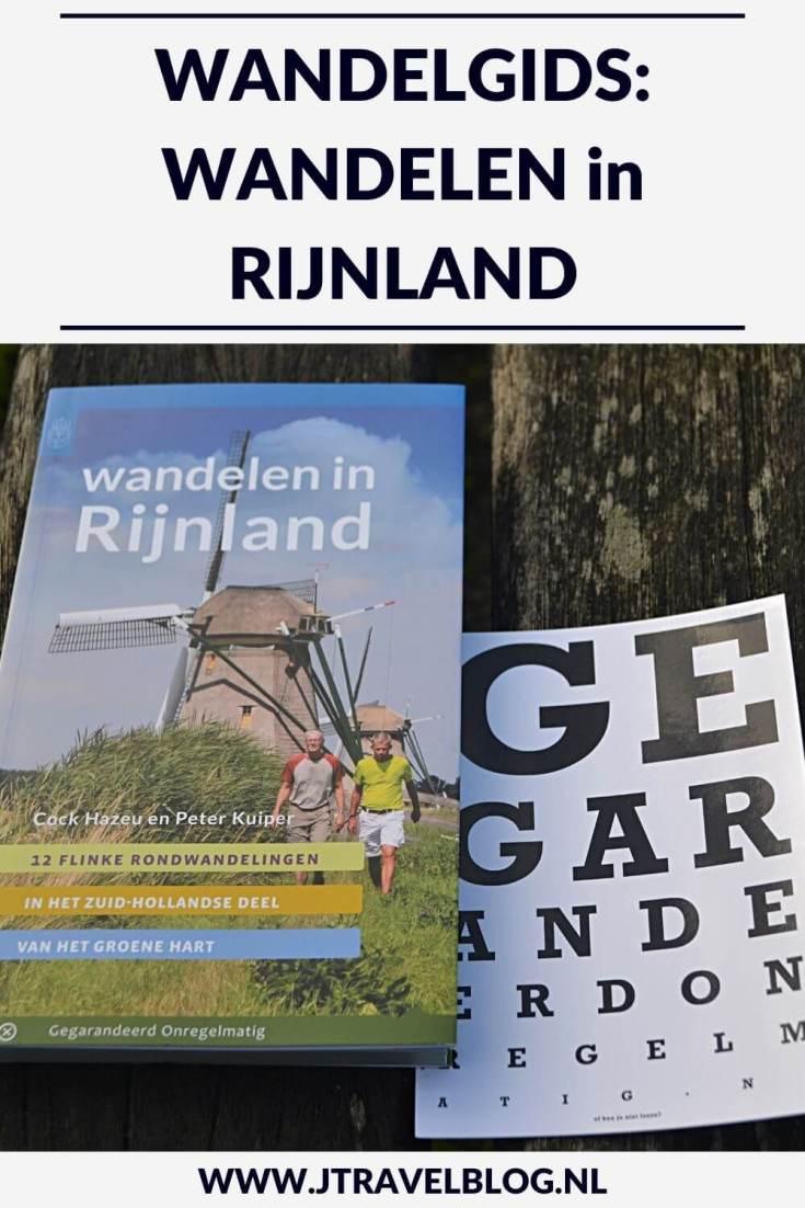 De wandelgids 'Wandelen in Rijnland' bevat 12 rondwandelingen van 11 tot 19 kilometer in het Zuid-Hollandse deel van het Groene Hart. Wandel je mee? #rijnland #wandelen #hiken #wandelgids #gegarandeerdonregelmatig #jtravel #jtravelblog