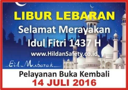 HILDAN SAFETY - Libur Lebaran 2016
