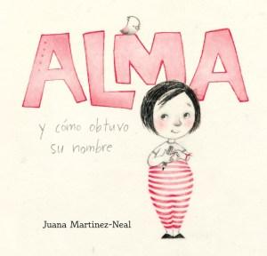 Cover of Alma y cómo obtuvo su nombre