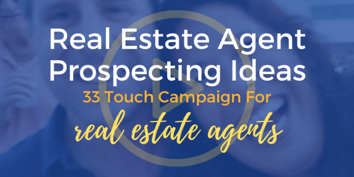 33 Touch Campaign For Real Estate Agents
