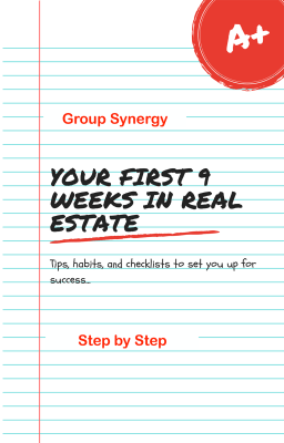 First 9 weeks in real estate