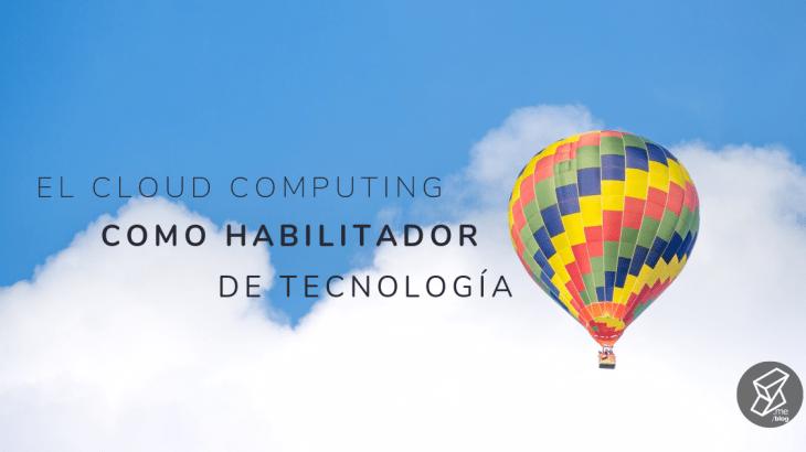 Cloud_Computing_Habilitador