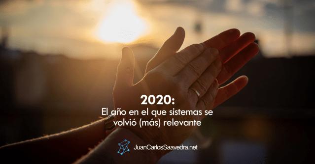 2020: El año en el que sistemas se volvió (más) relevante