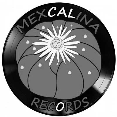 Mexcalina Records