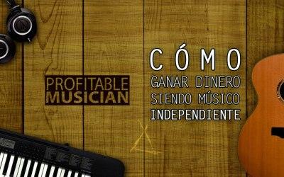 Ganar dinero como músico Independiente | Profitable Musician Summit 2018