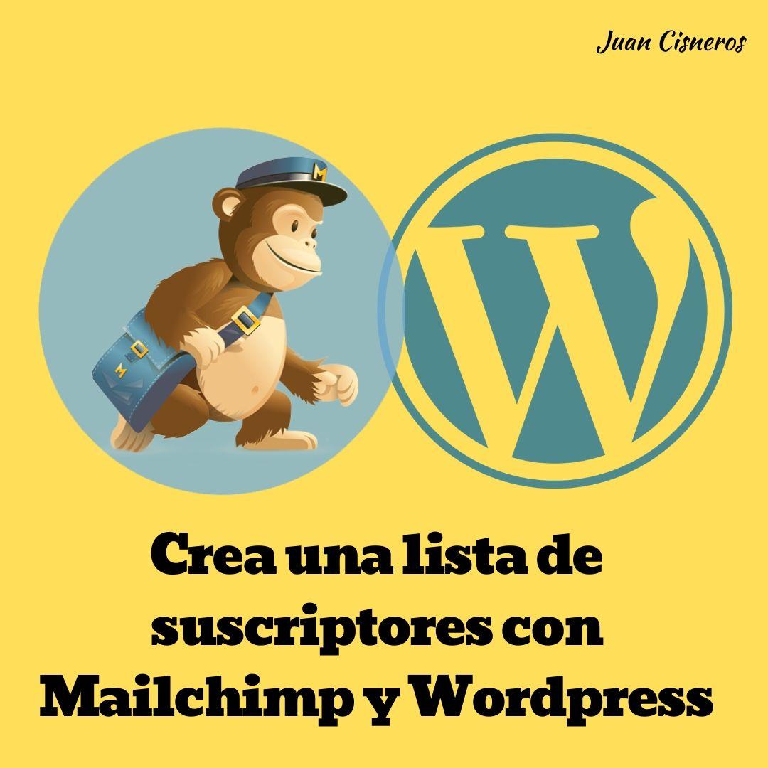 Crea una lista de suscriptores con Mailchimp y Wordpress