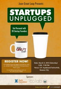 Juan Great Leap Presents: Startups Unplugged – Get Personal With 20 Awesome Startup Founders!