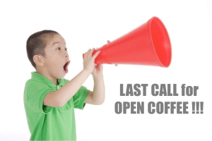 75 now confirmed for OPEN COFFEE. Register NOW to grab the last slots!