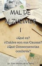 MAL DE ALZHEIMER I - Novedades en Psicologia