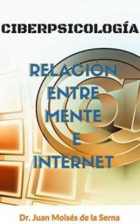 CiberPsicología: Relación entre Mente e Internet