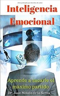 Inteligencia Emocional: Aprende a sacarle el máximo partido