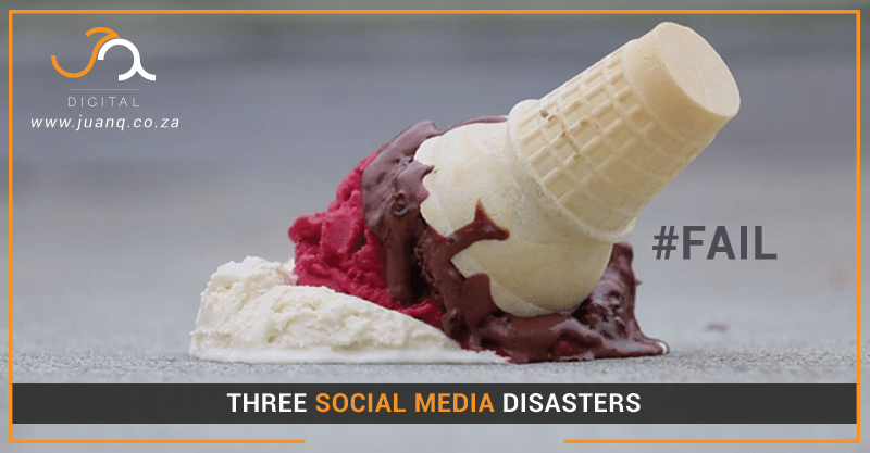 #Fail: Three Social Media Disasters