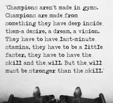 champions-arent-made-in-gyms