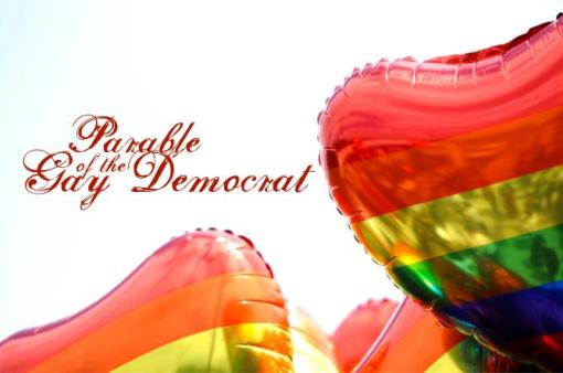 parable of the gay democrat