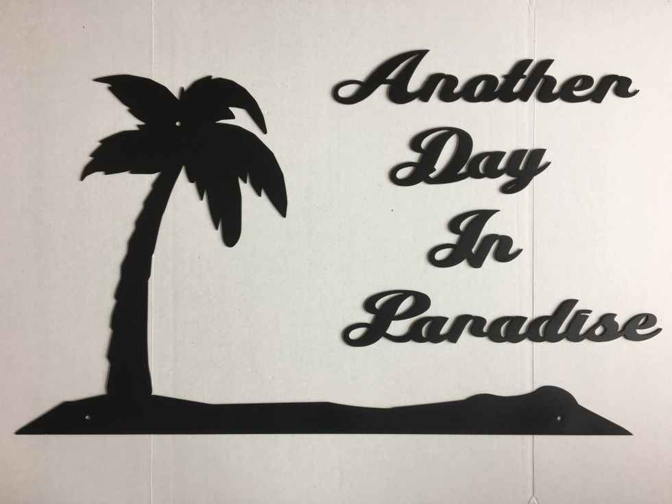 Paradise Sign Plaque