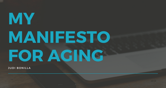 My Manifesto For Aging