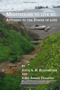 Meditations to Live By: Attuning to the Power of Love (front cover)