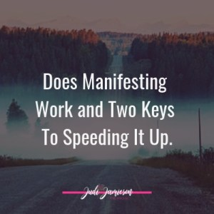 Does manifesting work