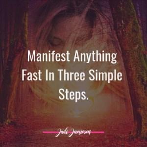 Manifest anything fast