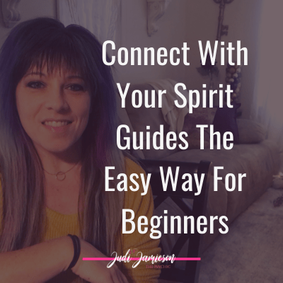 Connect with your spirit guides the easy way for beginners