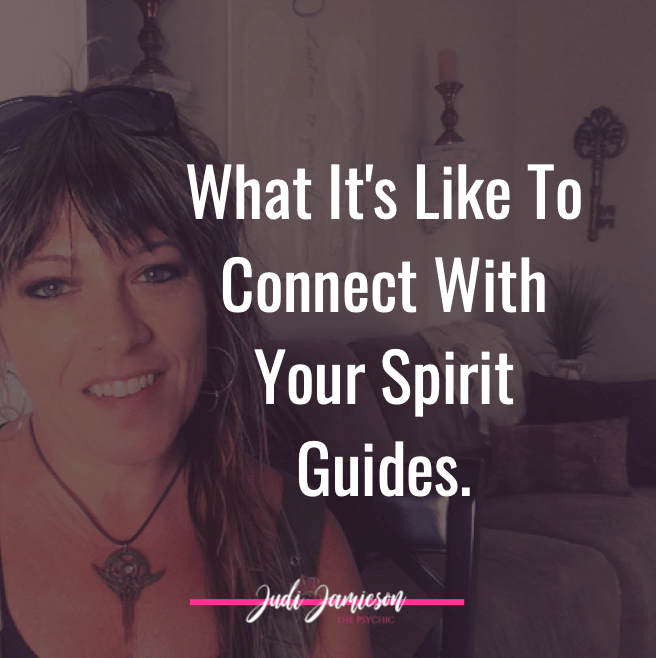 what it's like to connect with your spirit guides