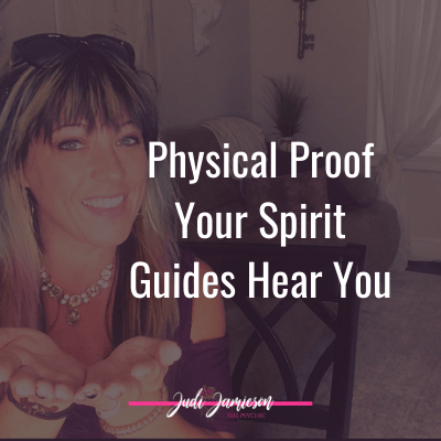 How to get physical proof your spirit guides are helping you