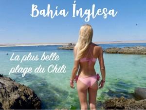 Bahía Inglesa : la plus belle plage du Chili