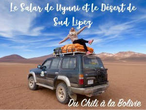 Le Salar de Uyuni et le désert de Sud Lipez