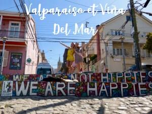 Visiter Valparaíso et Viña Del Mar