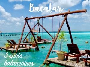 Read more about the article Où trouver les «spots balançoires» à Bacalar ?