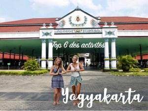 Read more about the article La ville de Yogyakarta : Top 6 des activités