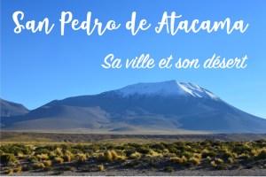 San Pedro de Atacama et son désert