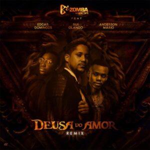 Kizomba da Boa - Deusa do Amor REMIX (feat. Edgar Domingos, Rui Orlando e Anderson Mário)
