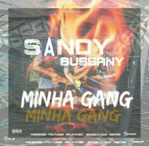 Sundy Bussany - Minha Gang