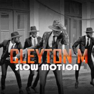 Cleyton M - Slow Motion [2021] Baixar mp3