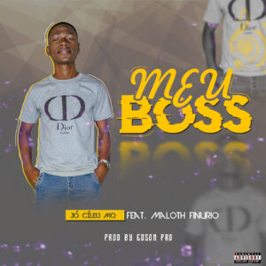 Jócileu MQ - Meu Boss (feat. Maloth Arcanjo) [Prod. Dj Edson Pro]