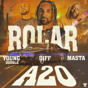 DIFF - Rolar A 20 (feat. Masta & Young Double)[2021] Baixar mp3