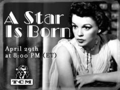 Judy Garland in A Star Is Born on TCM April 29, 2004