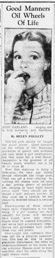 Judy Garland has good manners!