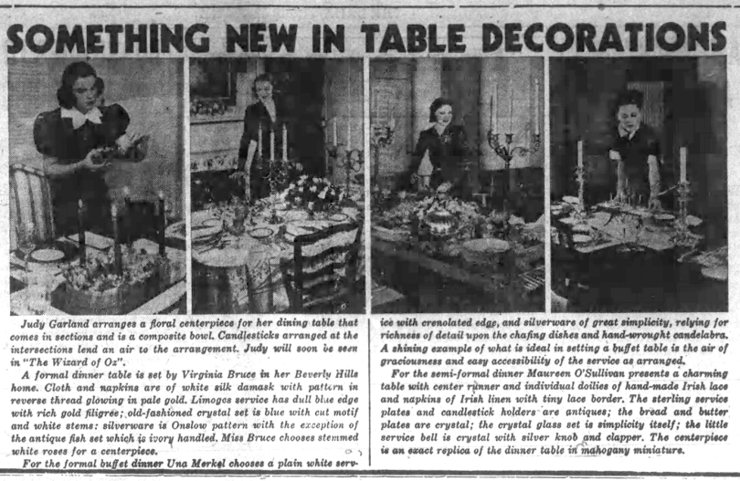 Judy Garland shows of her table decorating skills.