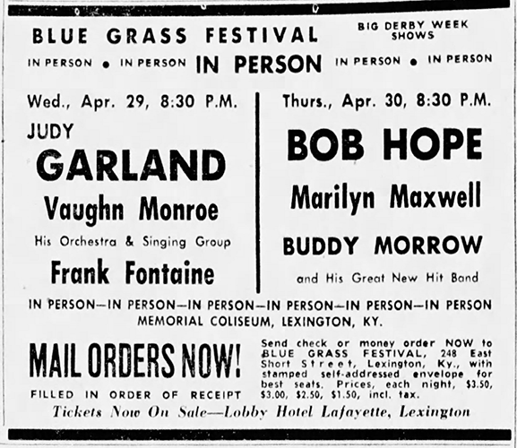 Advertisement for Judy Garland, Bob Hope, and Marilyn Maxwell at the Blue Grass Festival in Lexington, Kentucky on April 29, 1953