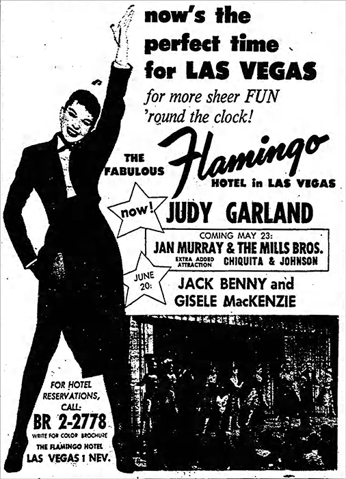 Judy Garland at the Flamingo Hotel in Las Vegas