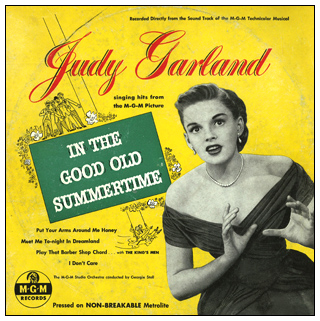 "Judy Garland ""In The Good Old Summertime"" 78 rpm record album"