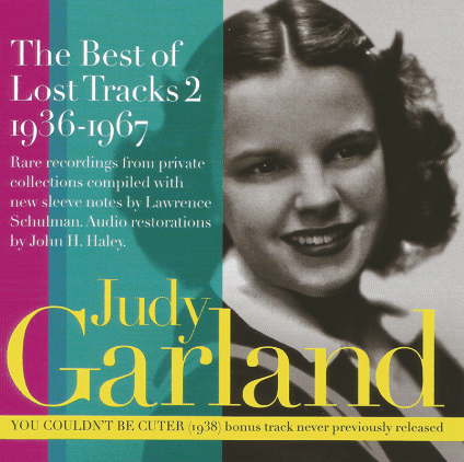 Judy Garland - The Best of Lost Tracks 1936-1967