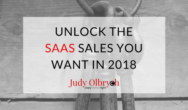 Unlock the SaaS Sales You Want in 2018