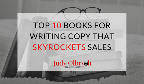 Top 10 Books for Writing Copy That Skyrockets Sales