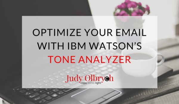 Optimize your Email with IBM Watson's Tone Analyzer