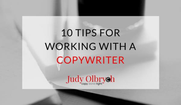 10 Tips for Working with A Copywriter
