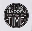 Big Things Happen
