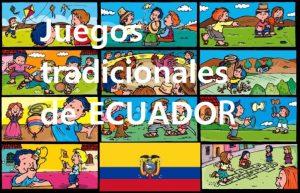 Juegos Tradicionales y Populares de ECUADOR